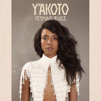 Y'akoto - Mermaid Blues