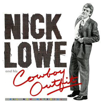 Nick Lowe - Live Fast, Love Hard, Die Young (Single)