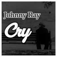 Johnnie Ray - Cry