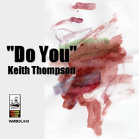 Keith Thompson - Do You