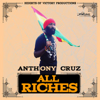Anthony Cruz - All Riches - Single