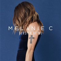 Melanie C - Version of Me (Deluxe Edition)