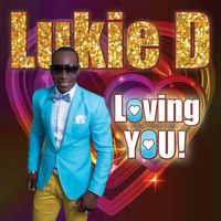 Lukie D - Loving You