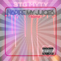 3TG MyTy - Inspire My Juices, Vol. 1
