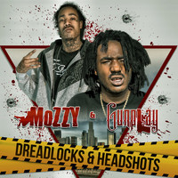 Mozzy - Dreadlocks & Headshots