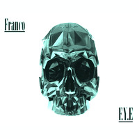 Franco - F.Y.E For Your Entertainment