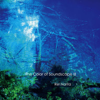 Rei Narita - The Color of Soundscape, II