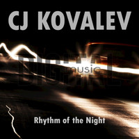 CJ Kovalev - Rhythm of the Night