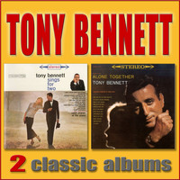 Tony Bennett - Tony Sings for Two / Alone Together
