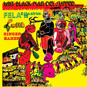 Fela Kuti - Why Black Man Dey Suffer