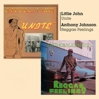 Little John - Unite & Reggae Feelings