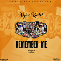 Vybz Kartel - Remember Me