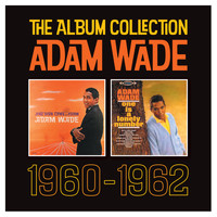 Adam Wade - The Album Collection (1960 - 1962)