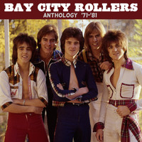 Bay City Rollers - Anthology ('71-'81)