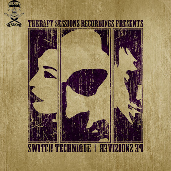 Switch Technique featuring Fortitude and Robyn Chaos - Revisions