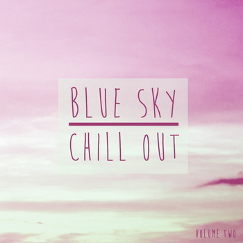 Various Artists - Blue Sky Chill Out, Vol. 2
