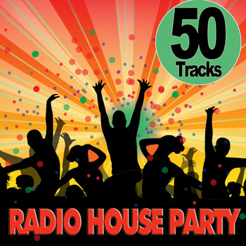 Various Artists - Radio House Party