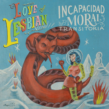 Love Of Lesbian - I.M.T. (Incapacidad Moral Transitoria)
