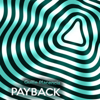 Guille Placencia - Payback