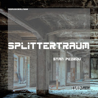 Stan Pedrov - Splittertraum
