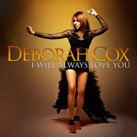 Deborah Cox - I Will Always Love You
