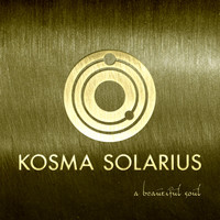 Kosma Solarius - A Beautiful Soul