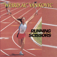 """Weird Al"" Yankovic - Running With Scissors"