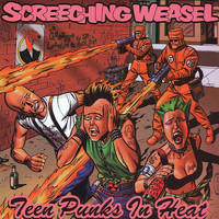 Screeching Weasel - Teen Punks In Heat