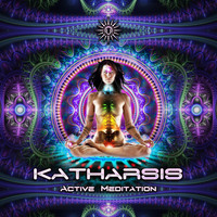 Katharsis - Active Meditation