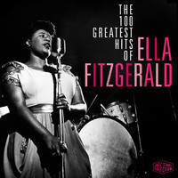 Ella Fitzgerald - The 100 Greatest Hits Of Ella Fitzgerald