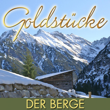 Various Artists - Goldstücke der Berge