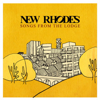 New Rhodes - Songs From The Lodge