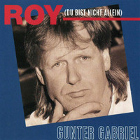 Gunter Gabriel - Oh Roy
