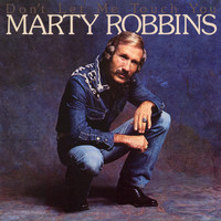 Marty Robbins - Don't Let Me Touch You