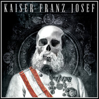 Kaiser Franz Josef - Give It Up