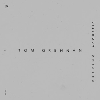 Tom Grennan - Praying (Acoustic)