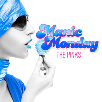 The Pinks - Manic Monday