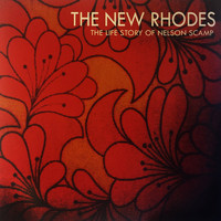 New Rhodes - The Life Story of Nelson Scamp