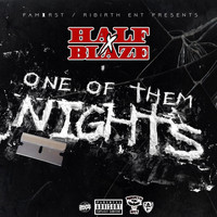 Blaze - One of Them Nights (feat. Blinks)