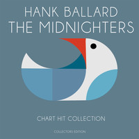 Hank Ballard & The Midnighters - Chart Hit Collection