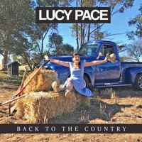 Lucy Pace - Back to the Country