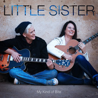 Little Sister - My Kind of Bite