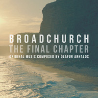 Ólafur Arnalds - Broadchurch - The Final Chapter (Music From The Original TV Series)