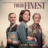 Rachel Portman - Their Finest (Original Motion Picture Soundtrack)