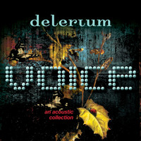 Delerium - Voice [An Acoustic Collection]