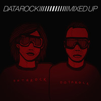 Datarock - Mixed Up [Bonus Track Version]