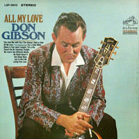 Don Gibson - All My Love