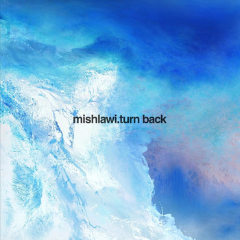 mishlawi - Turn Back