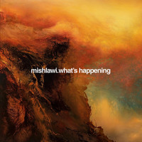 mishlawi - What's Happening