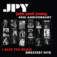 John Paul Young - I Hate the Music
